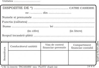 Dispozitie de plata catre casierie, A6, tipar fata/verso, 100 file/carnet